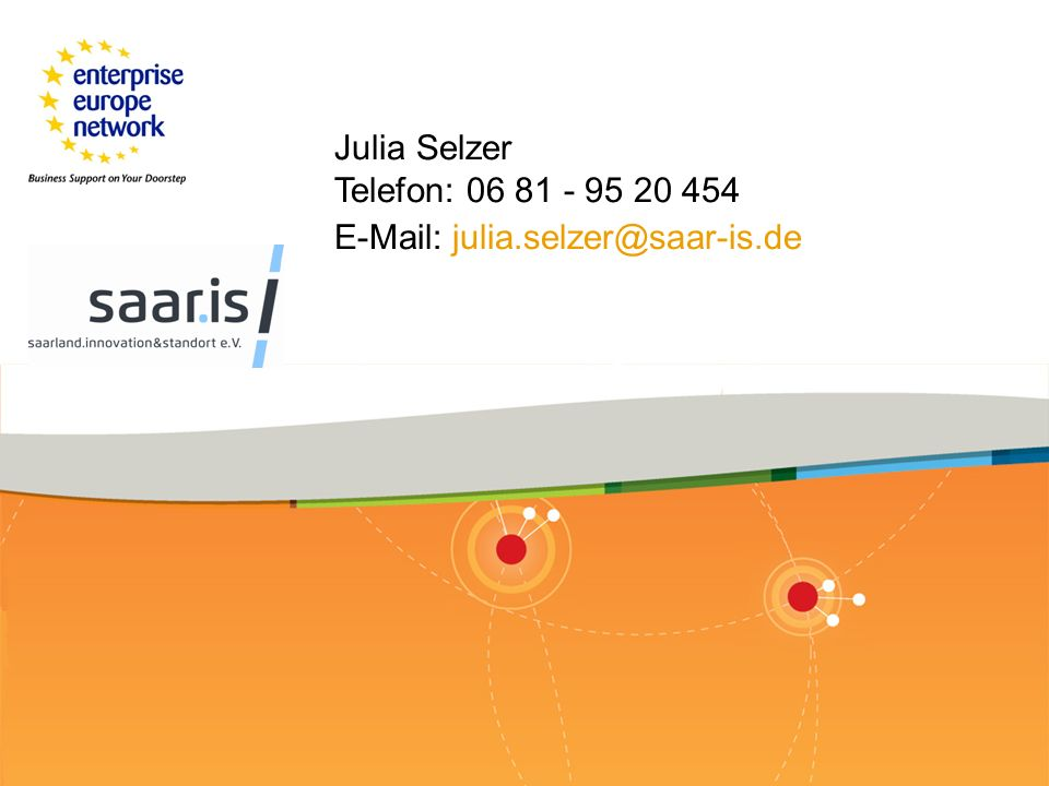 Julia Selzer Telefon: 06 81 - 95 20 454 E-Mail: julia.selzer@saar-is.de