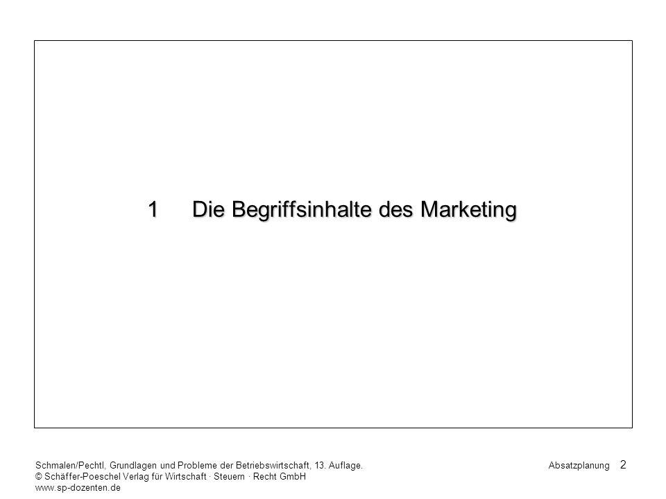63 Schmalen/Pechtl, Grundlagen und Probleme der Betriebswirtschaft, 13.