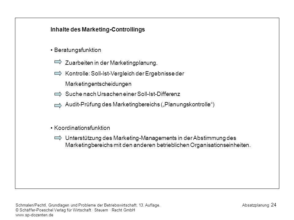 24 Schmalen/Pechtl, Grundlagen und Probleme der Betriebswirtschaft, 13.