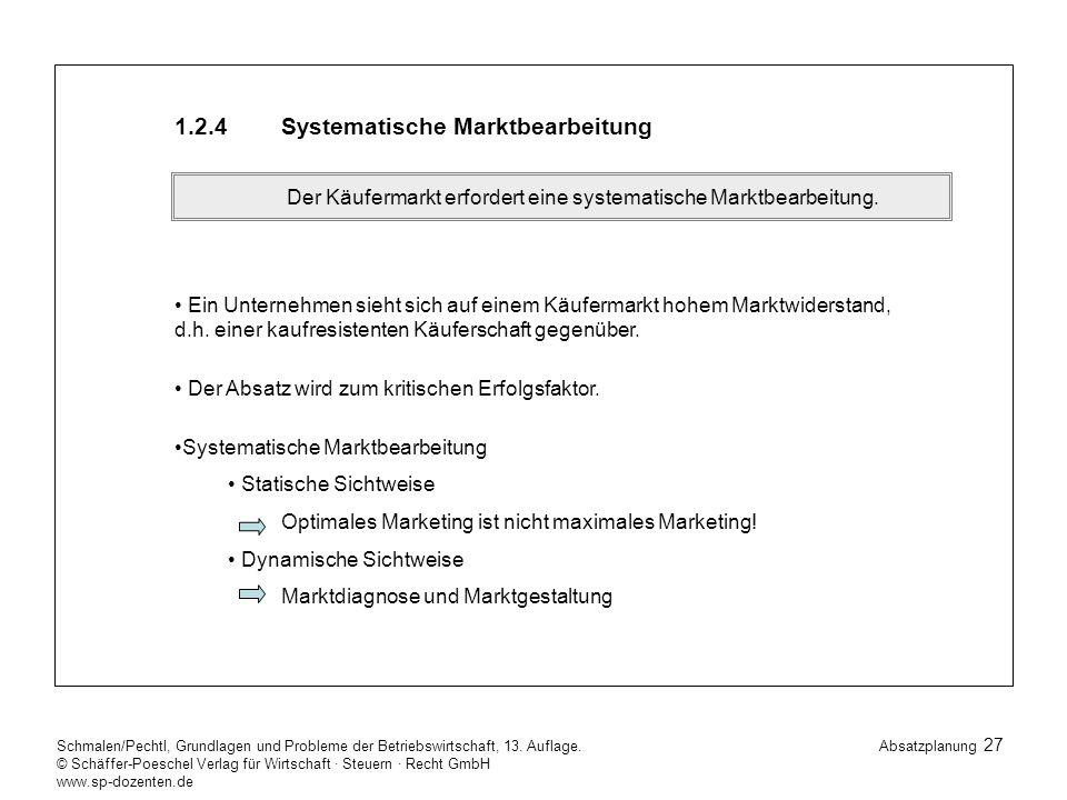 27 Schmalen/Pechtl, Grundlagen und Probleme der Betriebswirtschaft, 13.