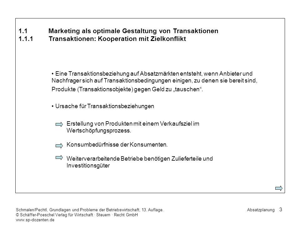 44 Schmalen/Pechtl, Grundlagen und Probleme der Betriebswirtschaft, 13.