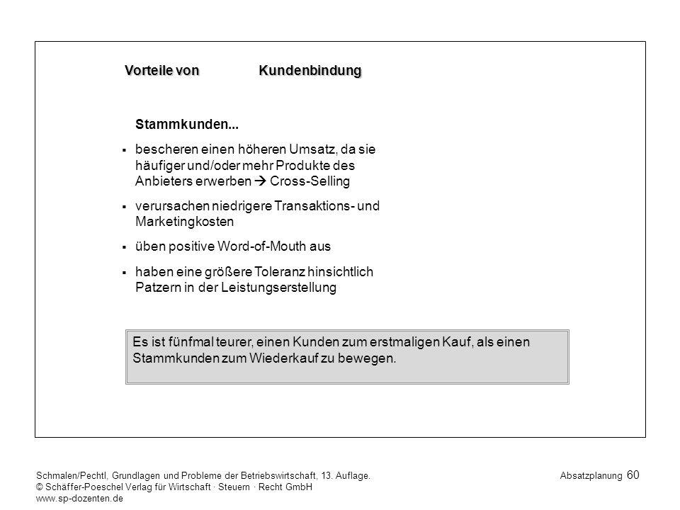 60 Schmalen/Pechtl, Grundlagen und Probleme der Betriebswirtschaft, 13.