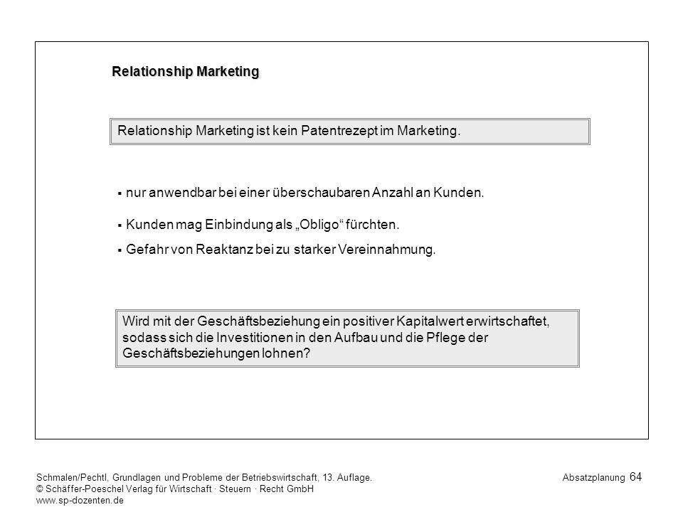 64 Schmalen/Pechtl, Grundlagen und Probleme der Betriebswirtschaft, 13.