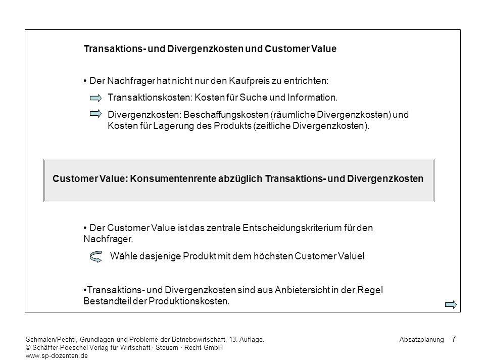 38 Schmalen/Pechtl, Grundlagen und Probleme der Betriebswirtschaft, 13.