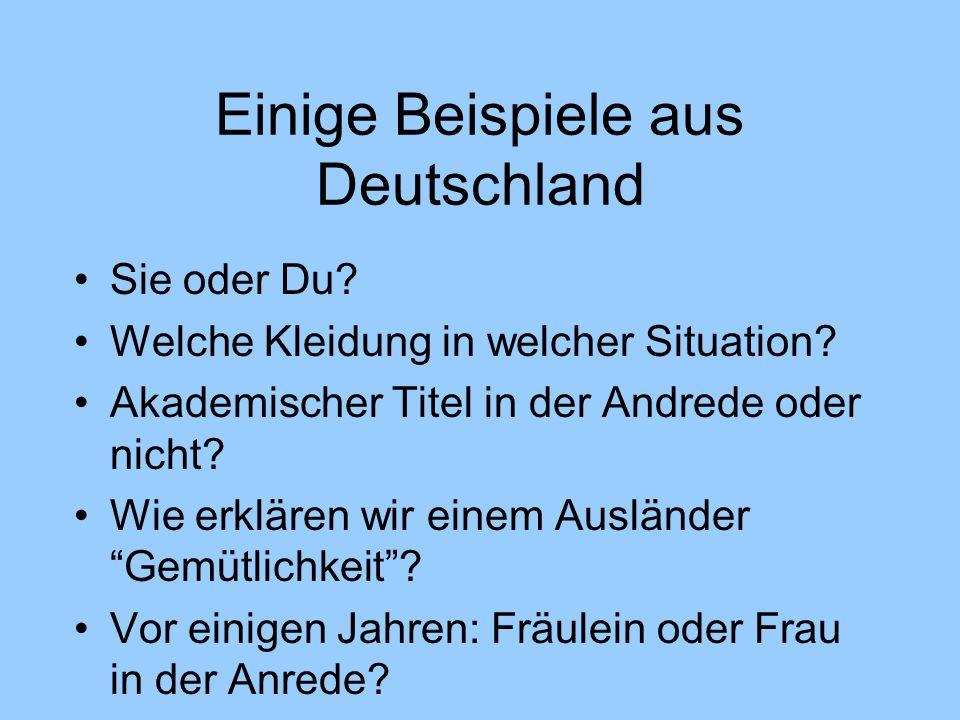 Germans do not like surprises.
