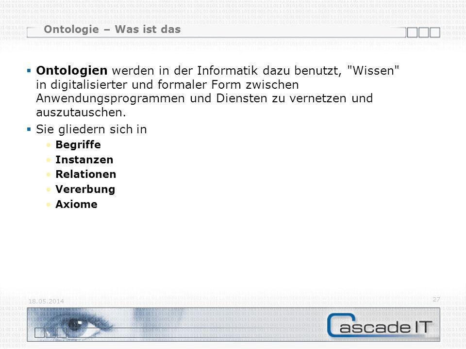 Ontologie – Was ist das Ontologien werden in der Informatik dazu benutzt,