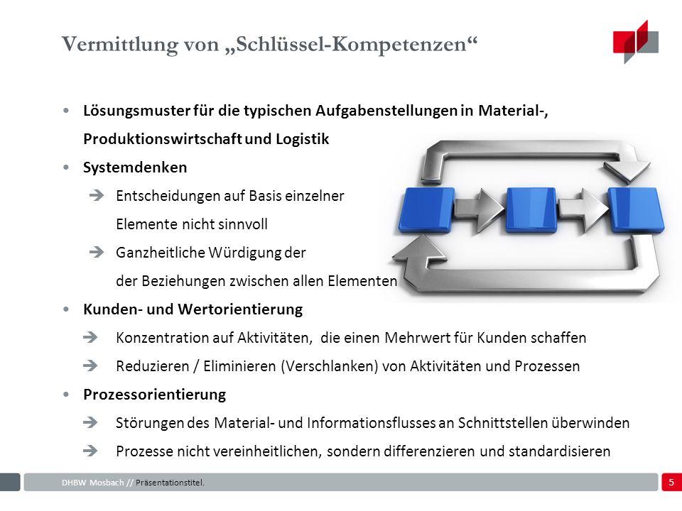 5 Vermittlung von Schlüssel-Kompetenzen DHBW Mosbach // Präsentationstitel.