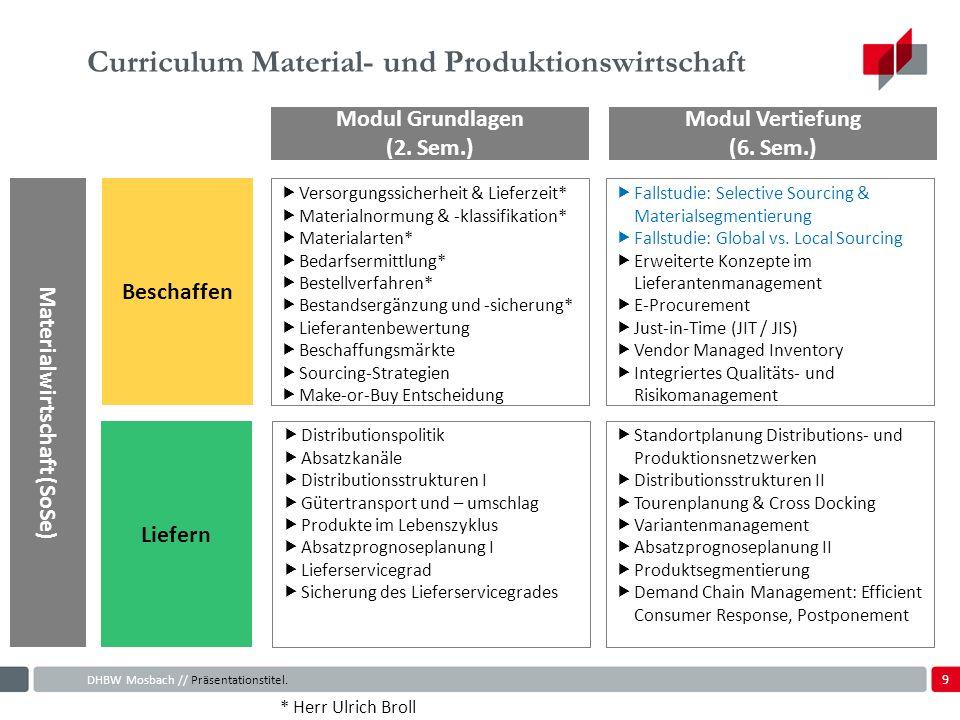 9 Curriculum Material- und Produktionswirtschaft DHBW Mosbach // Präsentationstitel.