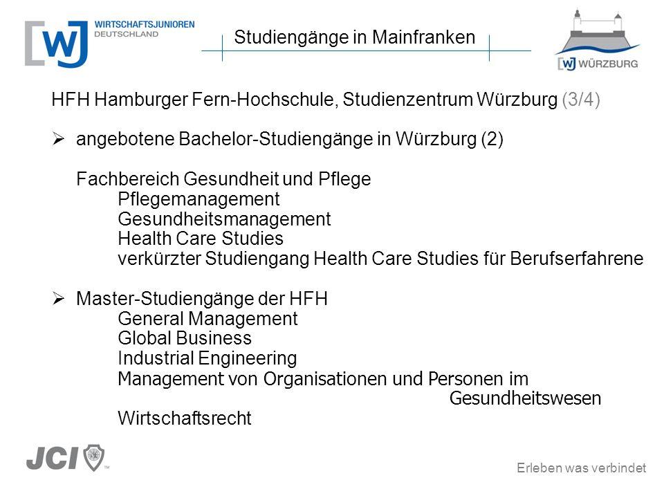 Erleben was verbindet Studiengänge in Mainfranken HFH Hamburger Fern-Hochschule, Studienzentrum Würzburg (3/4) angebotene Bachelor-Studiengänge in Wür