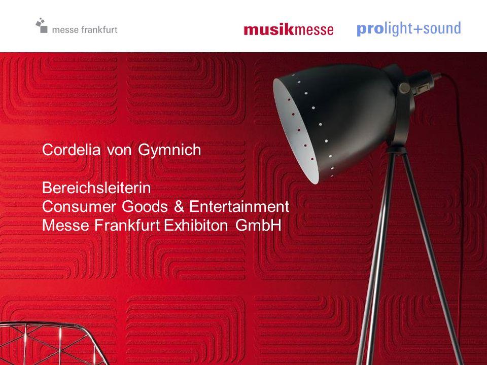 Cordelia von Gymnich Bereichsleiterin Consumer Goods & Entertainment Messe Frankfurt Exhibiton GmbH