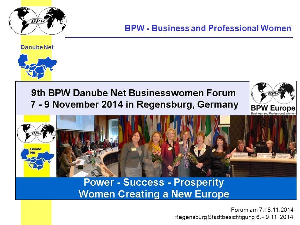 BPW - Business and Professional Women Danube Net Forum am 7.+8.11.2014 Regensburg Stadtbesichtigung 6.+ 9.11.
