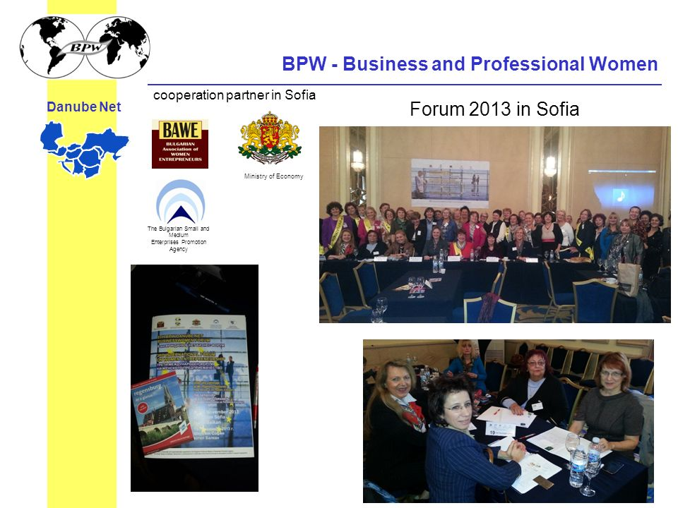 BPW - Business and Professional Women Danube Net Ministry of Economy cooperation partner in Sofia The Bulgarian Small and Medium Enterprises Promotion