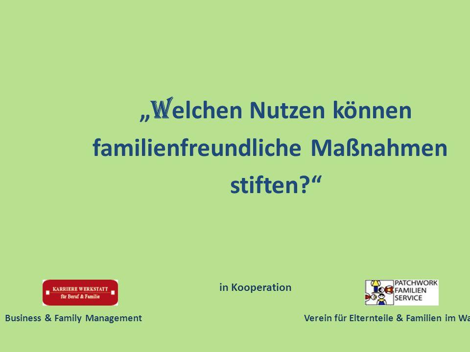 W elchen Nutzen können familienfreundliche Maßnahmen stiften.