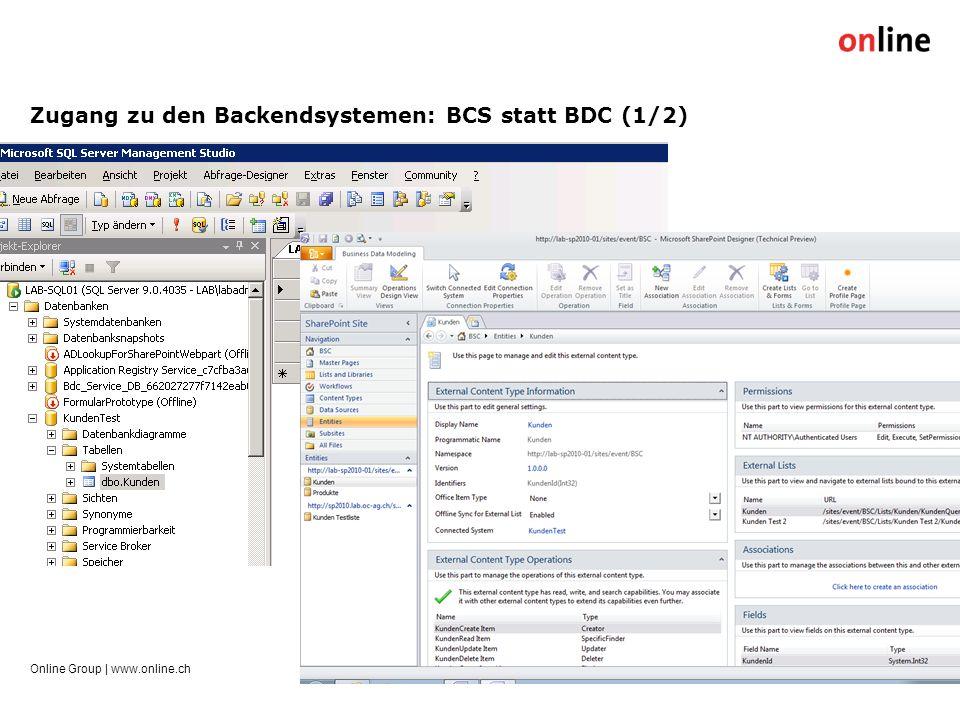 Zugang zu den Backendsystemen: BCS statt BDC (1/2) Online Group | www.online.ch16