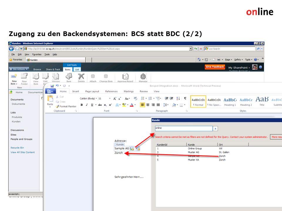 Zugang zu den Backendsystemen: BCS statt BDC (2/2) Online Group | www.online.ch17