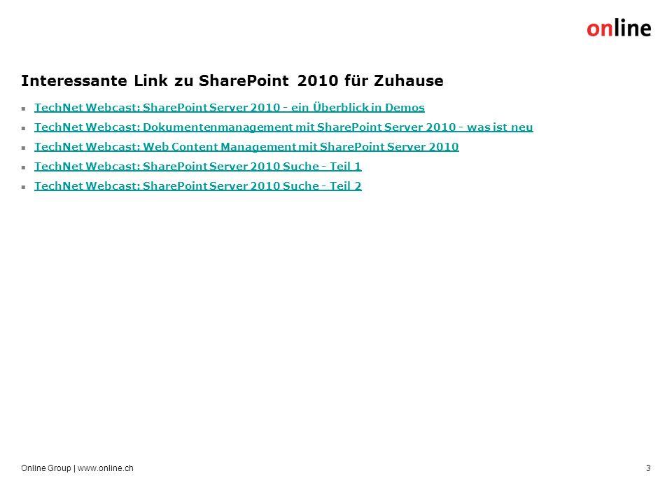 Interessante Link zu SharePoint 2010 für Zuhause TechNet Webcast: SharePoint Server 2010 - ein Überblick in Demos TechNet Webcast: Dokumentenmanagemen