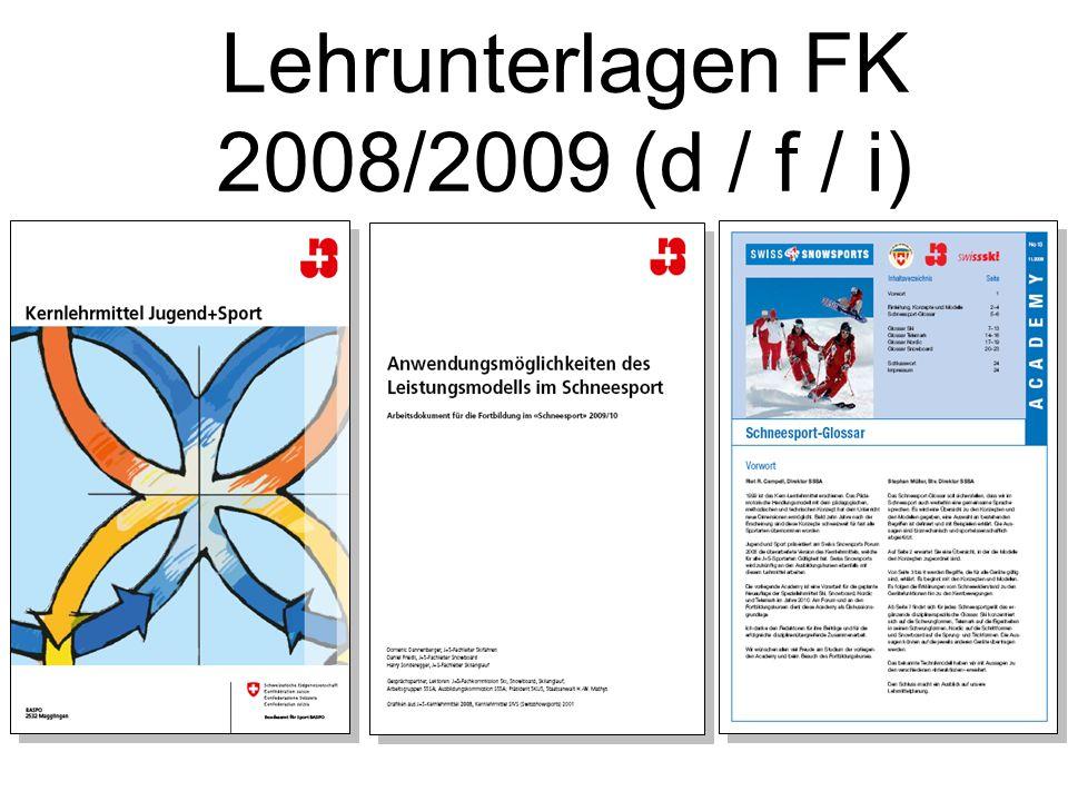 Lehrunterlagen FK 2008/2009 (d / f / i)