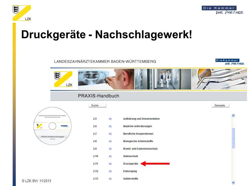 Druckgeräte - Nachschlagewerk! © LZK BW 11/2013