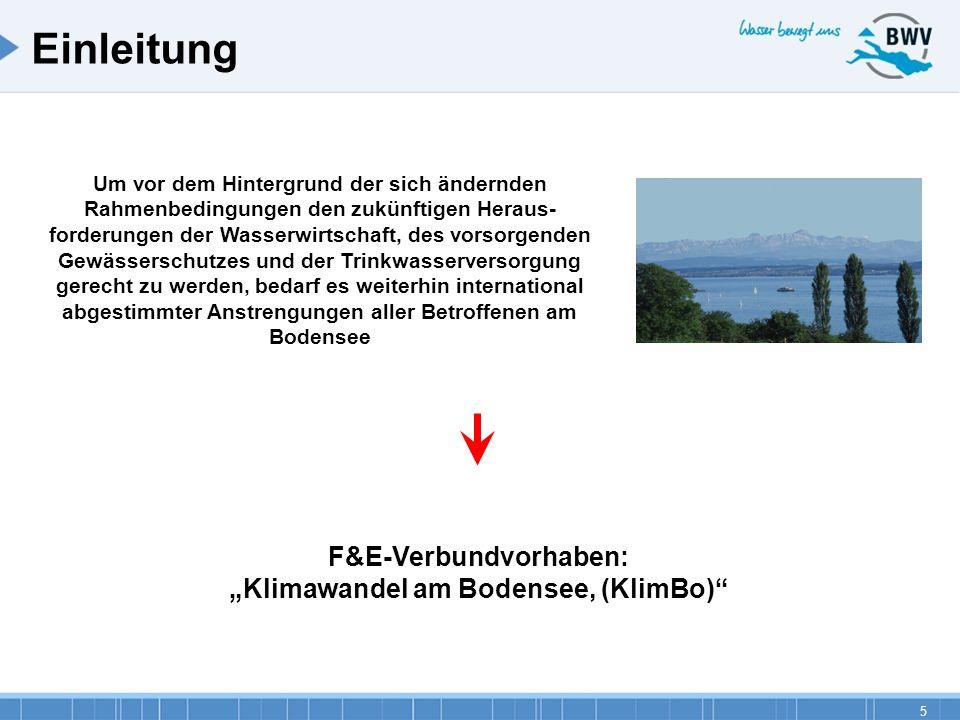 5 Um vor dem Hintergrund der sich ändernden Rahmenbedingungen den zukünftigen Heraus- forderungen der Wasserwirtschaft, des vorsorgenden Gewässerschut