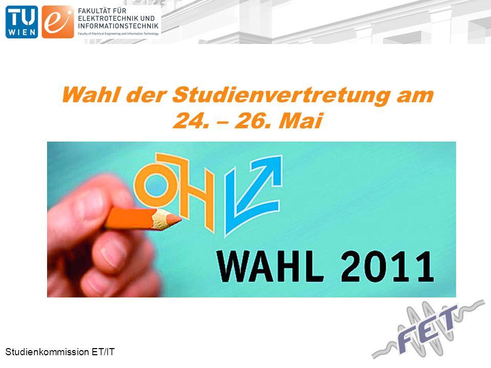 Studienkommission ET/IT Wahl der Studienvertretung am 24. – 26. Mai