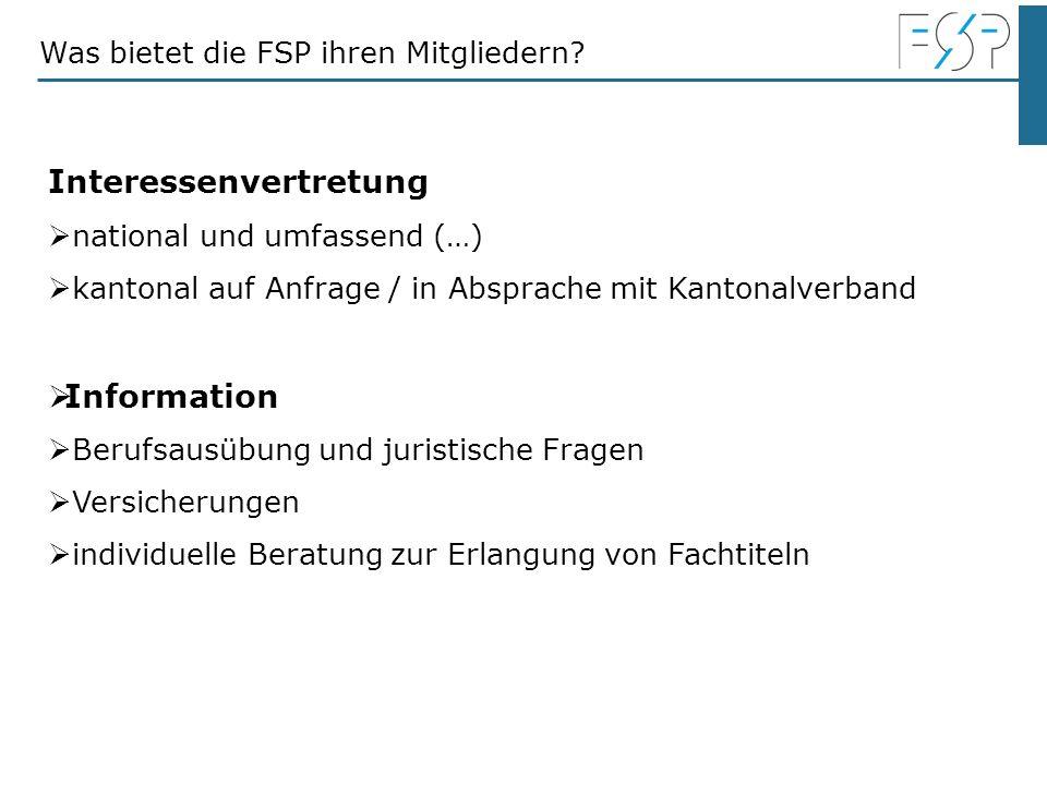 Interessenvertretung national und umfassend (…) kantonal auf Anfrage / in Absprache mit Kantonalverband Information Berufsausübung und juristische Fra