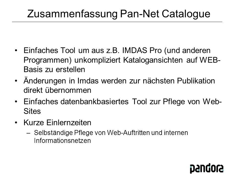 Zusammenfassung Pan-Net Catalogue Einfaches Tool um aus z.B.