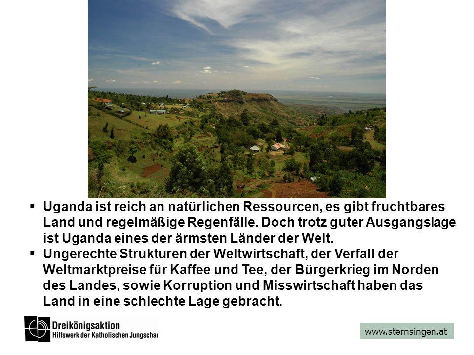 www.sternsingen.at Uganda ist reich an natürlichen Ressourcen, es gibt fruchtbares Land und regelmäßige Regenfälle. Doch trotz guter Ausgangslage ist