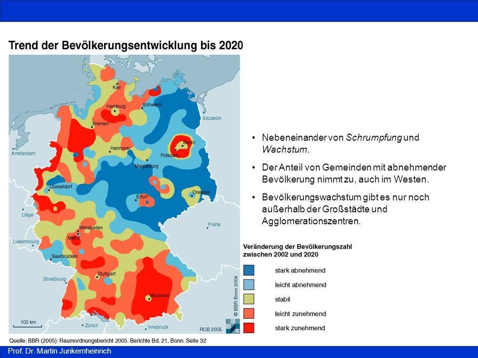 Prof. Dr. Martin Junkernheinrich Nebeneinander von Schrumpfung und Wachstum. Der Anteil von Gemeinden mit abnehmender Bevölkerung nimmt zu, auch im We