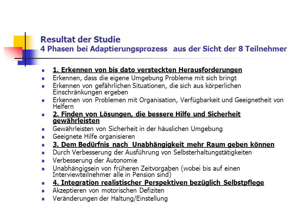 Resultat der Studie 4 Phasen bei Adaptierungsprozess aus der Sicht der 8 Teilnehmer 1.
