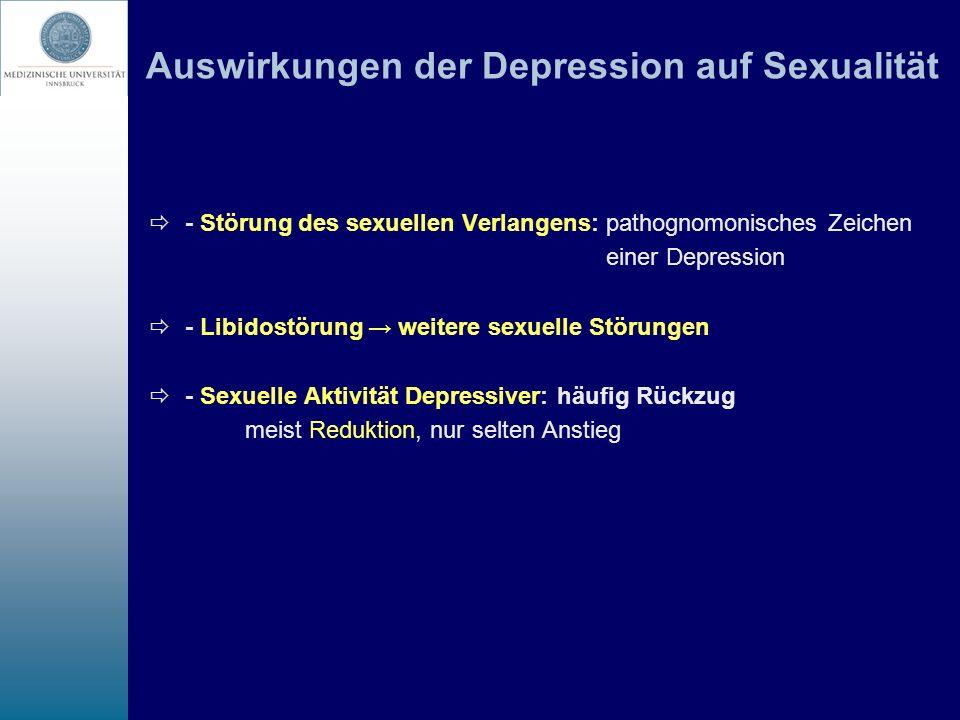 Auswirkungen der Depression auf Sexualität - Störung des sexuellen Verlangens: pathognomonisches Zeichen einer Depression - Libidostörung weitere sexu