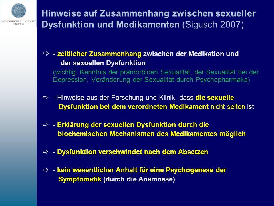 Hinweise auf Zusammenhang zwischen sexueller Dysfunktion und Medikamenten (Sigusch 2007) - zeitlicher Zusammenhang zwischen der Medikation und der sex