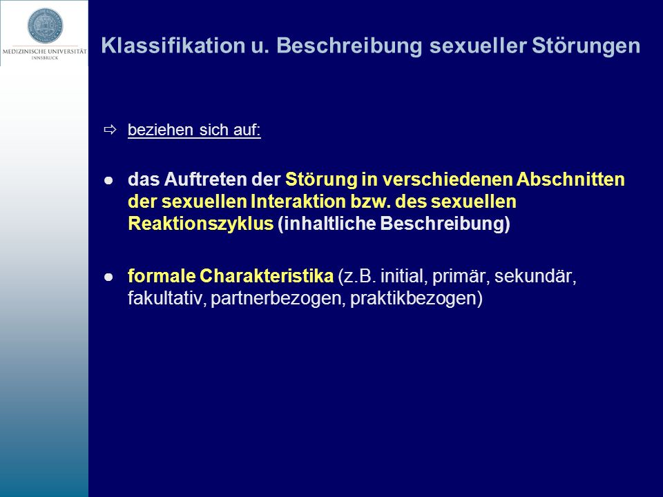 Hinweise auf Zusammenhang zwischen sexueller Dysfunktion und Medikamenten (Sigusch 2007) - zeitlicher Zusammenhang zwischen der Medikation und der sexuellen Dysfunktion (wichtig: Kenntnis der prämorbiden Sexualität, der Sexualität bei der Depression, Veränderung der Sexualität durch Psychopharmaka) - Hinweise aus der Forschung und Klinik, dass die sexuelle Dysfunktion bei dem verordneten Medikament nicht selten ist - Erklärung der sexuellen Dysfunktion durch die biochemischen Mechanismen des Medikamentes möglich - Dysfunktion verschwindet nach dem Absetzen - kein wesentlicher Anhalt für eine Psychogenese der Symptomatik (durch die Anamnese)