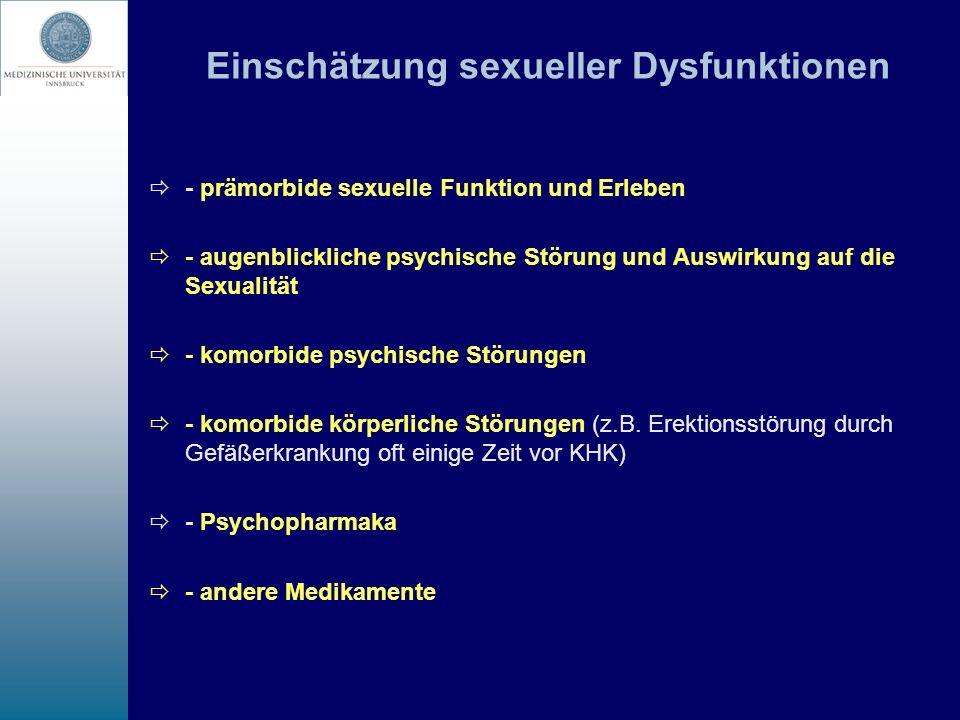 Sexuelle Funktionsstörungen bei ambulanten psychiatrischen Patienten (Kockott & Pfeiffer 1996) - keine spontanen Angaben über sexuelle Probleme - sexuelle Probleme bei 47%, vorwiegend sex.