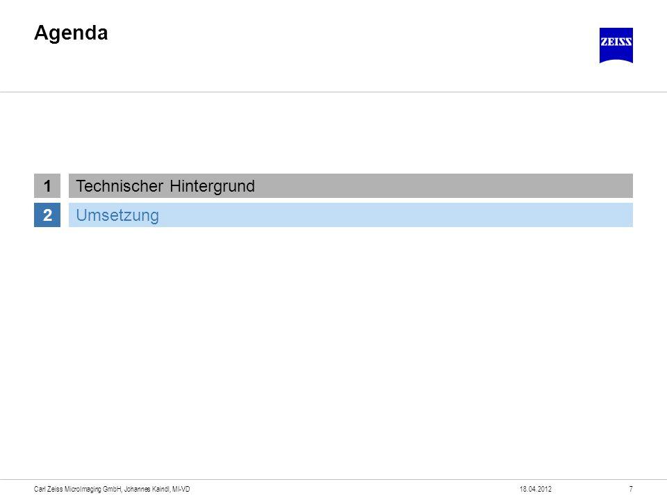 Die Lösung: Shuttle & Find 18.04.20128Carl Zeiss MicroImaging GmbH, Johannes Kaindl, MI-VD Hardware Spezifischer Probenhalter Markierungen zur Kalibrierung des Koordinatensystems Adapter für Lichtmikroskop und REM Auch individuelle Adapter möglich Software Imaging-Software AxioVision Modul Shuttle & Find Speichern und wieder anfahren beliebig vieler Probenpositionen Gleiche Software für Lichtmikroskop und REM Überlagern der Einzelbilder zu einem Gesamtbild Überblendfunktion Probenhalter Adapter LiMi Adapter REM