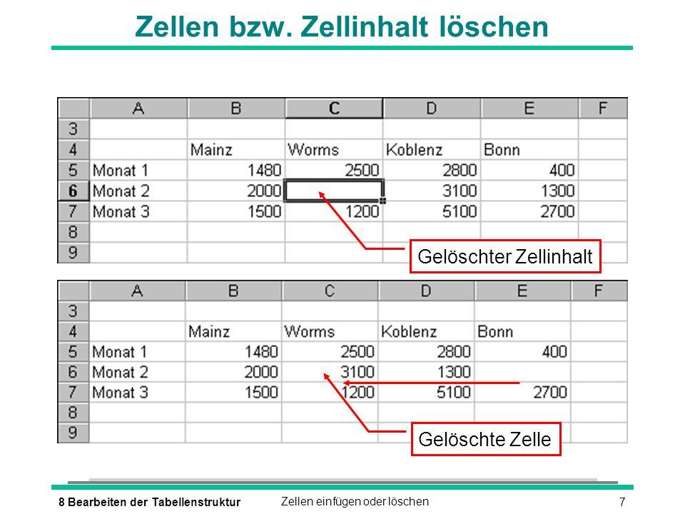 78 Bearbeiten der TabellenstrukturZellen einfügen oder löschen Zellen bzw.