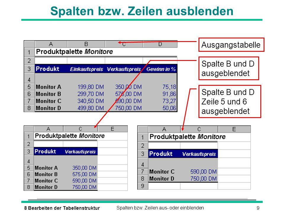 108 Bearbeiten der TabellenstrukturSpalten bzw.Zeilen aus- oder einblenden Spalten bzw.