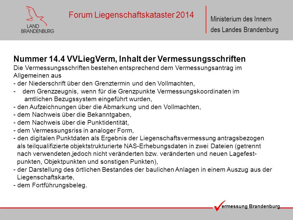 ermessung Brandenburg Ministerium des Innern des Landes Brandenburg Forum Liegenschaftskataster 2014 Nummer 14.4 VVLiegVerm, Inhalt der Vermessungssch