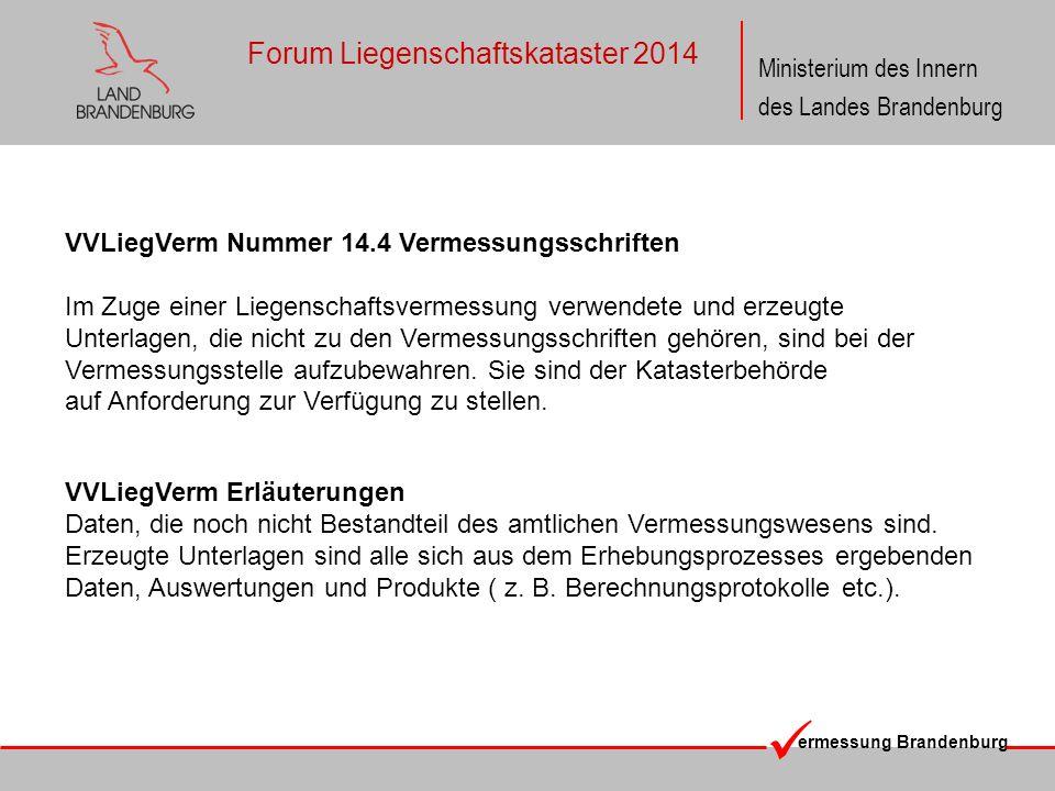 ermessung Brandenburg Ministerium des Innern des Landes Brandenburg Forum Liegenschaftskataster 2014 VVLiegVerm Nummer 14.4 Vermessungsschriften Im Zu