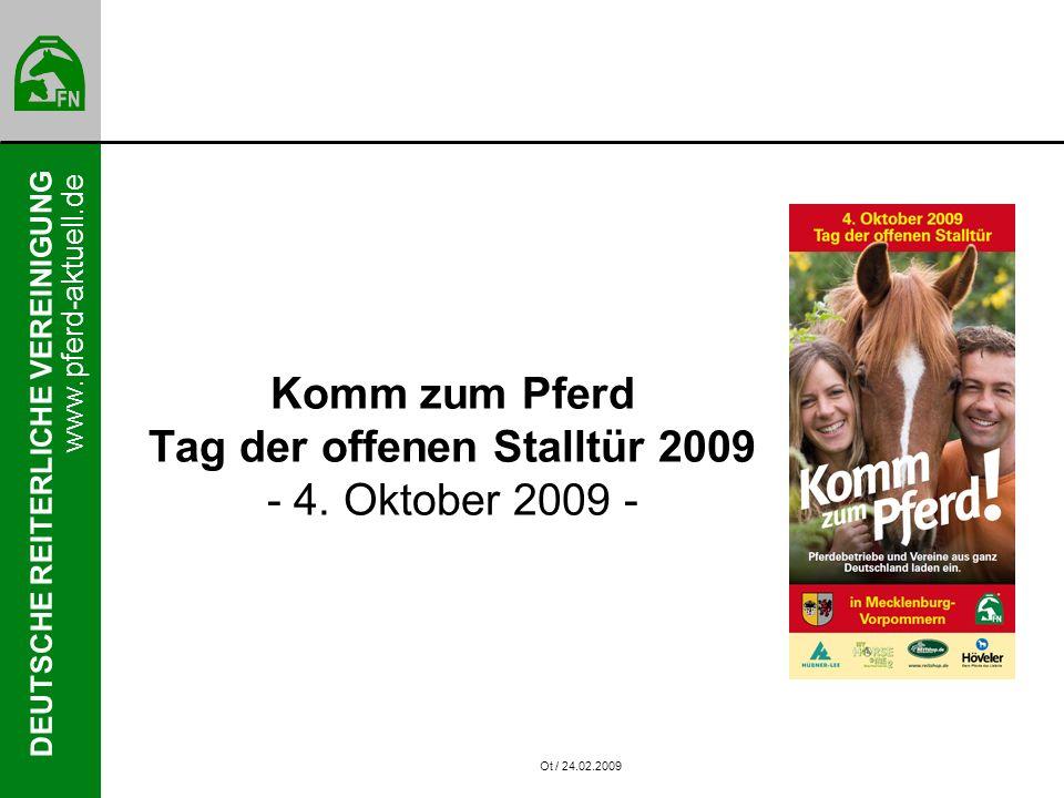 DEUTSCHE REITERLICHE VEREINIGUNG www.pferd-aktuell.de Komm zum Pferd Tag der offenen Stalltür 2009 - 4.