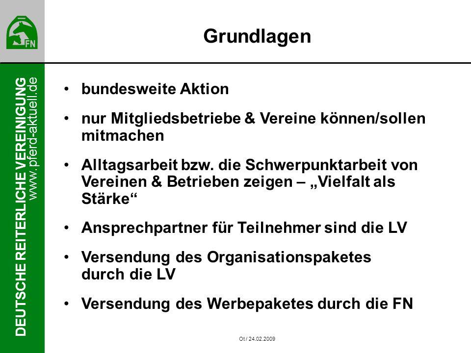 www.pferd-aktuell.de DEUTSCHE REITERLICHE VEREINIGUNG Grundlagen bundesweite Aktion nur Mitgliedsbetriebe & Vereine können/sollen mitmachen Alltagsarbeit bzw.