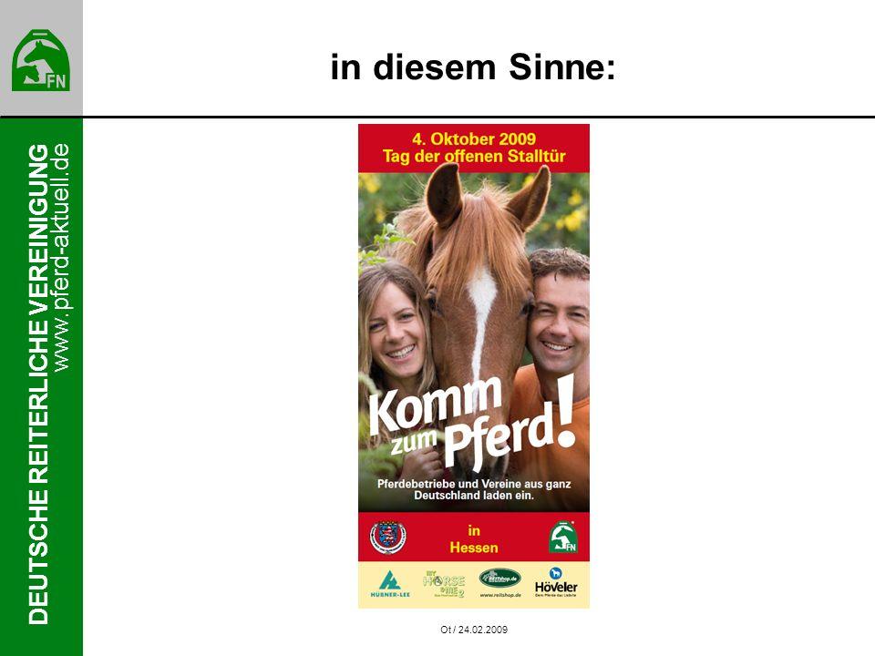 www.pferd-aktuell.de DEUTSCHE REITERLICHE VEREINIGUNG in diesem Sinne: Ot / 24.02.2009