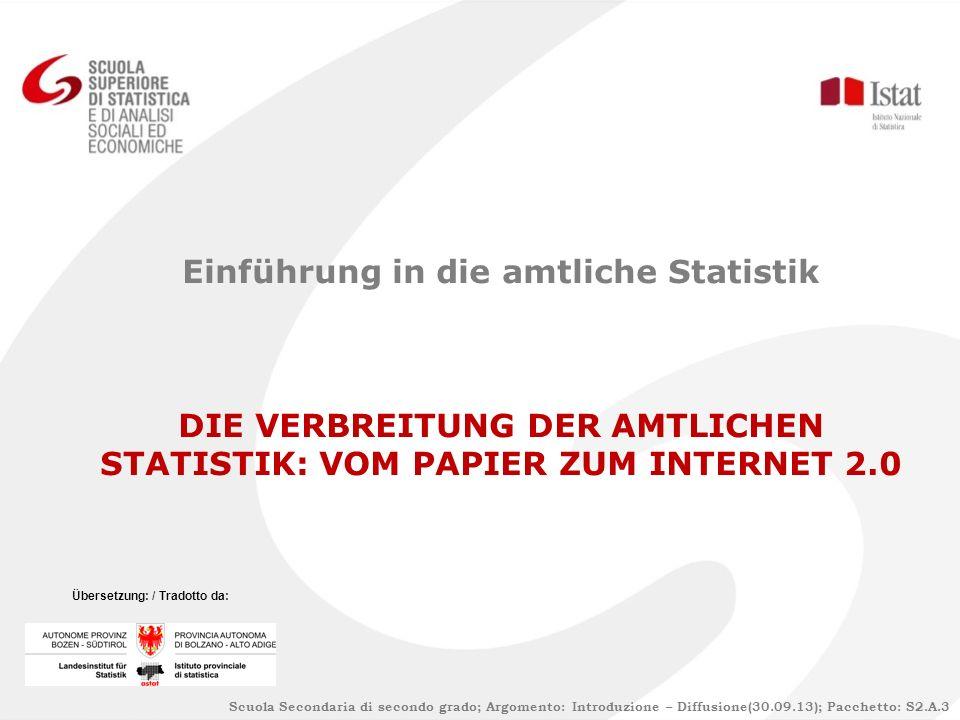 INHALT 1) 1)Prinzipien der Verbreitung der Statistik 2) 2)Inhalte und Instrumente der Verbreitung 3) 3)Wie sich die Verbreitung ändert
