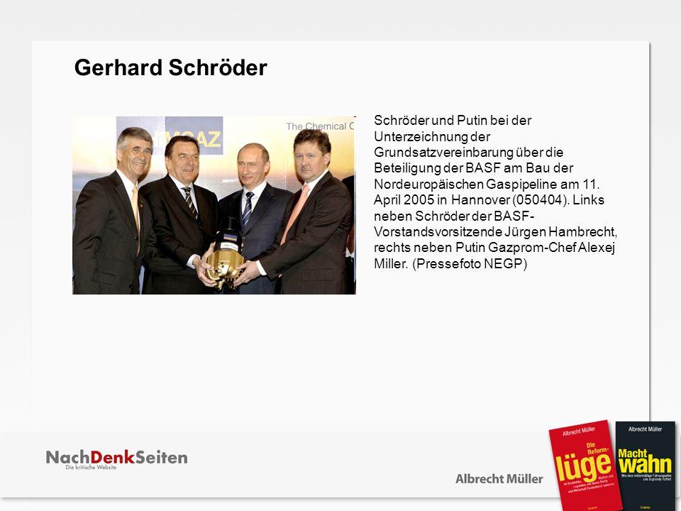 Schröder und Putin bei der Unterzeichnung der Grundsatzvereinbarung über die Beteiligung der BASF am Bau der Nordeuropäischen Gaspipeline am 11. April
