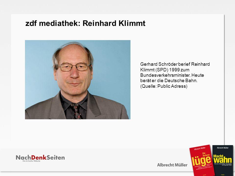 Gerhard Schröder berief Reinhard Klimmt (SPD) 1999 zum Bundesverkehrsminister. Heute berät er die Deutsche Bahn. (Quelle: Public Adress) zdf mediathek