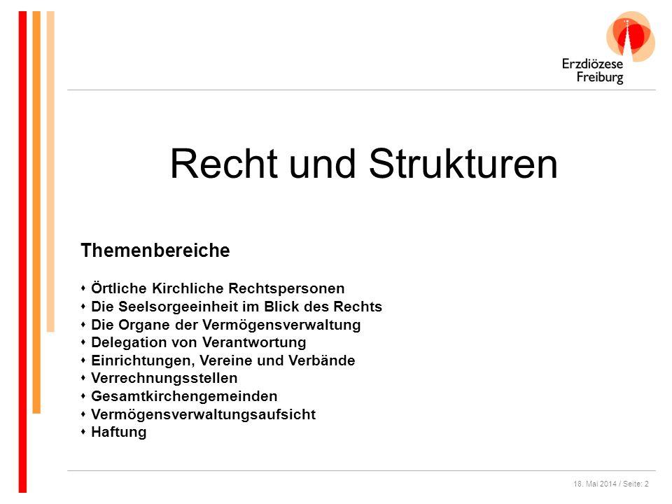 18.Mai 2014 / Seite: 13 A) Die Zuständigkeit des Pfarrgemeinderates (§ 7 Abs.