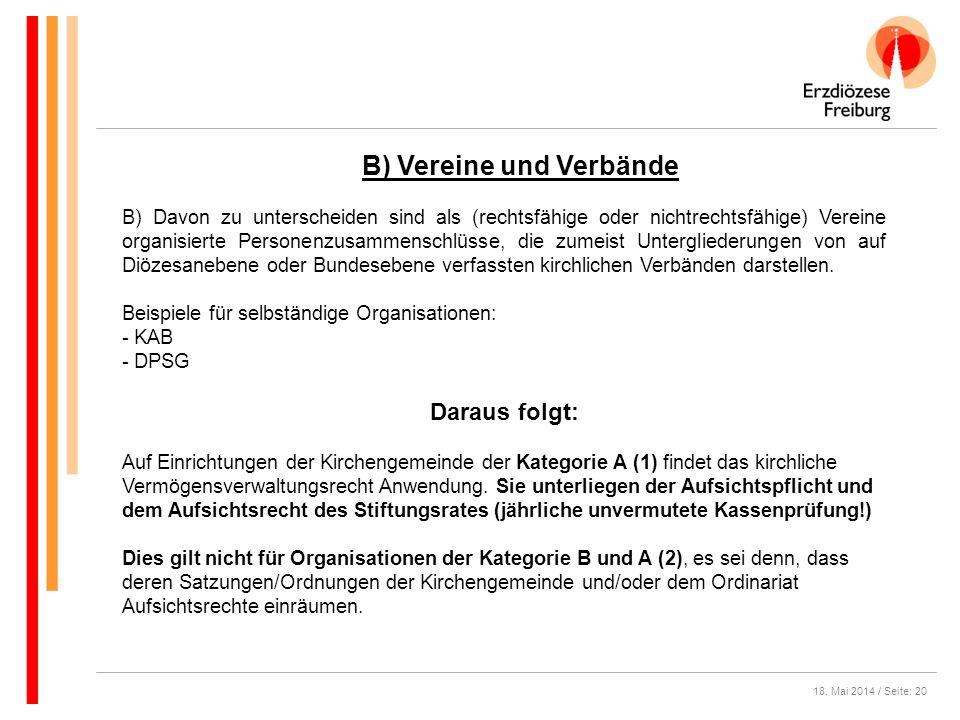 18. Mai 2014 / Seite: 20 B) Davon zu unterscheiden sind als (rechtsfähige oder nichtrechtsfähige) Vereine organisierte Personenzusammenschlüsse, die z