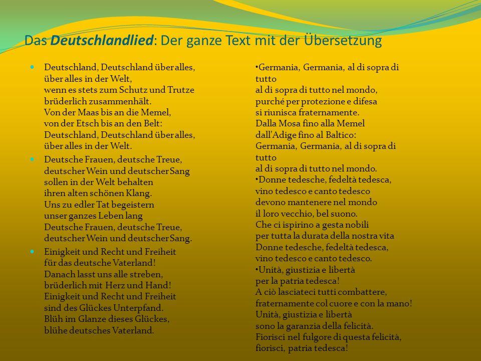 Das Deutschlandlied: Der ganze Text mit der Übersetzung Deutschland, Deutschland über alles, über alles in der Welt, wenn es stets zum Schutz und Trut