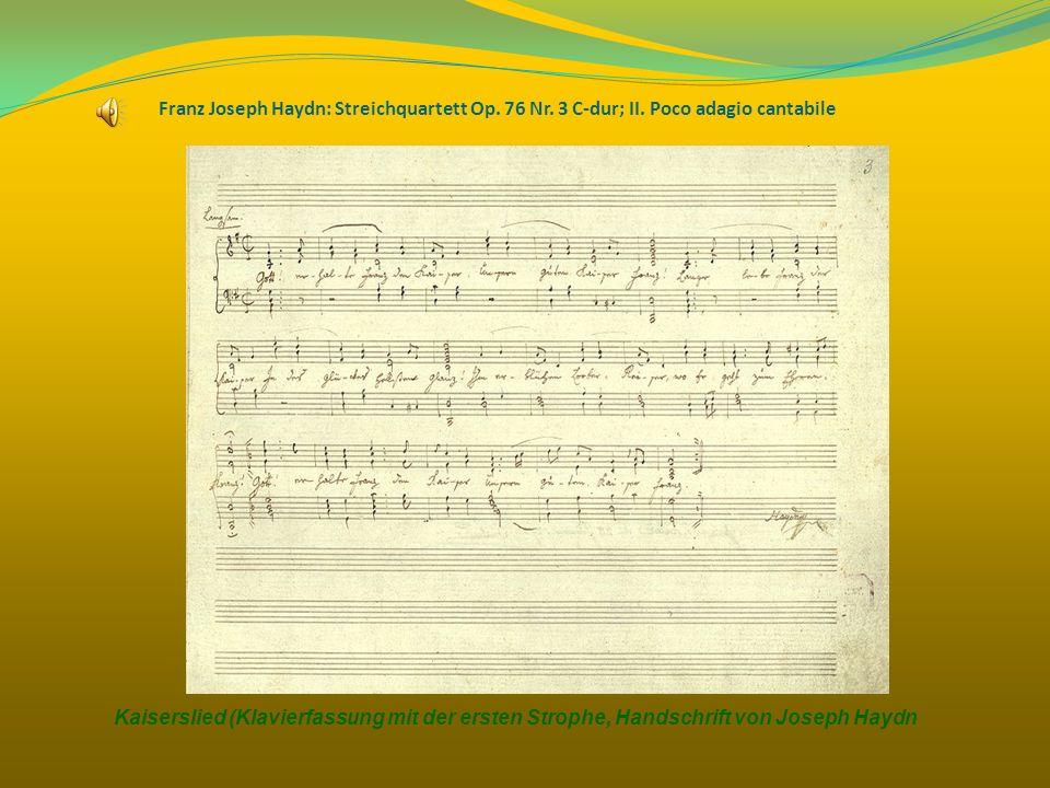 Franz Joseph Haydn: Streichquartett Op. 76 Nr. 3 C-dur; II. Poco adagio cantabile Kaiserslied (Klavierfassung mit der ersten Strophe, Handschrift von