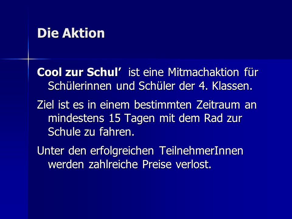 Die Aktion Cool zur Schul ist eine Mitmachaktion für Schülerinnen und Schüler der 4.