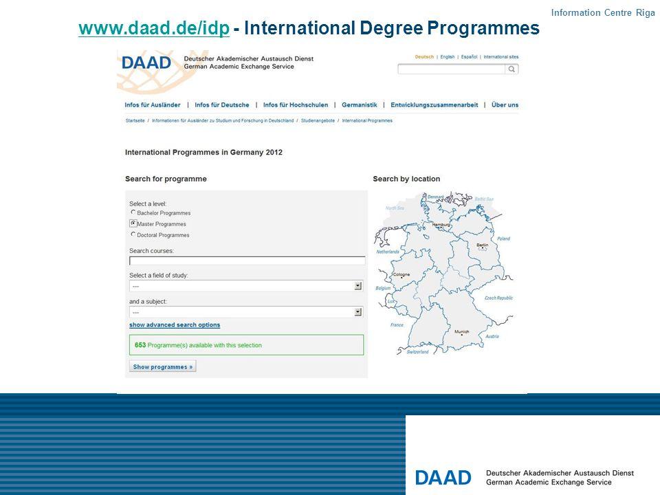 www.daad.de/idpwww.daad.de/idp - International Degree Programmes Information Centre Riga